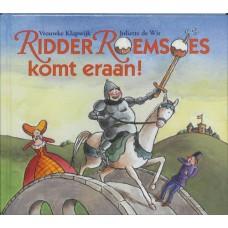 Klapwijk, Vrouwke en Juliette de Wit: Ridder Roemsoes komt eraan.