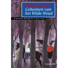 Dragt, Tonke: Geheimen van het wilde woud (hardcover)