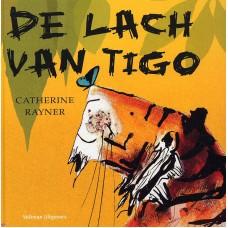 Rayner, Catharine: De lach van Tigo