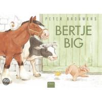 Brouwers, Peter: Bertje big ( boek met cd )