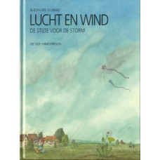 Schmid, Eleonore: Lucht en wind, de stilte voor de storm