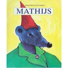 Solotareff, Gregoire: Mathijs