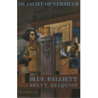 Balliett, Blue met ill. van Brett Helquist: De jacht op Vermeer