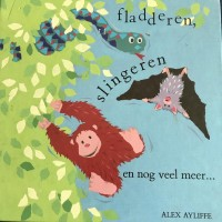 Ayliffe, Axel: Fladderen, slingeren en nog veel meer...