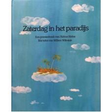 Heine, Helme en Willem Wilmink: Zaterdag in het paradijs