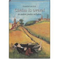 Eck, Gottfrid van: Chelm is overal en andere joodse verhalen