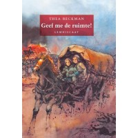 Beckman, Thea: Geef me de ruimte! (hardcover)