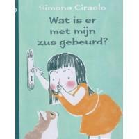 Ciraolo, Simona: Wat is er met mijn zus gebeurd?