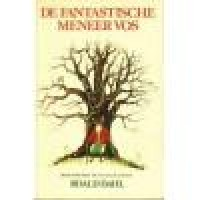 Dahl, Roald met ill. van Quentin Blake: De fantastische meneer vos (hardcover)