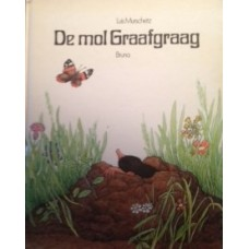 Murschetz, Luis: De mol Graafgraag
