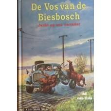 Gils, Ad van: De Vos van de Biesbosch, jacht op de verrader( deel 2)