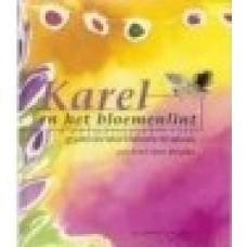 Muralt, Gabrielle de en Brigida: Karel en het bloemenlint