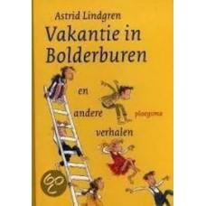 Lindgren, Astrid: Vakantie in Bolderburen en andere verhalen