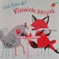 Geluidenboekje: Wat hoor ik? Klassiek muziek ( karton met geluid)