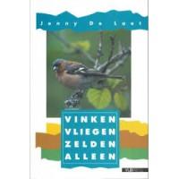Laet, Jenny de: Vinken vliegen zelden alleen (Vogels rondom ons 8)