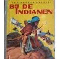 Gouden boekjes van de Bezige Bij: Bij de Indianen ( 31)