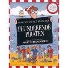 Handford, Martin: Wally's sterke staaltjes, plunderende piraten ( met grote waar is Wally zoekplaat)
