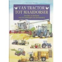 Strotdrees, Gisbert en Gabi Cavelius: Van tractor tot maaidorser, een kijk-en leerboek over de werktuigen van de boerderij
