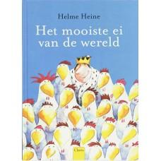 Heine, Helme: Het mooiste ei van de wereld ( voorheen het allermoooiste ei)