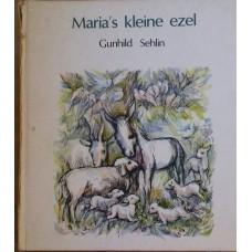Sehlin, Gunhild: Maria's kleine ezel (oude uitgave uit 1977 met ill. van I. Verheijen)