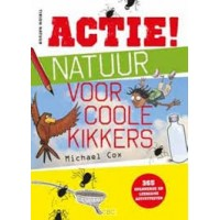 Cox, Michael: Actie! Natuur voor coole kikkers