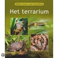 Alles over uw Huisdier: Het terrarium door Manfred Au