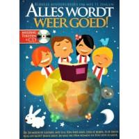 Alles wordt weer goed, bijbelse kinderliedjes om mee te zingen ( meezingteksten met cd)