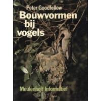 Goodfellow, Peter: Bouwvormen bij vogels