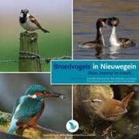 Abel, G: Broedvogels in Nieuwegein waar, hoeveel en trends ( met cd met vogelgeluiden)