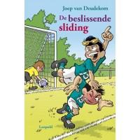Deudekom, Joep met ill. van Michiel van de Vijver: De beslissende sliding (hardcover)