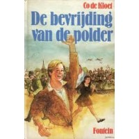 Kloet, Co de: De bevrijding van de polder