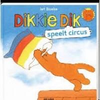 Boeke, Jet: Dikkie Dik, speelt circus