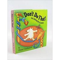 Charbonel, Olivier: Doe dit nooit! een gevaarlijk pop-up boek