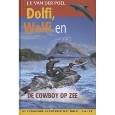 Poel, JF van der: Dolfi, Wolfi en de cowboy op zee (deel 24)