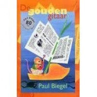 Biegel, Paul met ill. van Babs van Wely: De gouden gitaar (Paul Biegel 80 jaar jubileumuitgave)