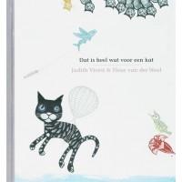 Viorst, Judith en Fleur van der Weel: Dat is heel wat voor een kat, vind je niet?