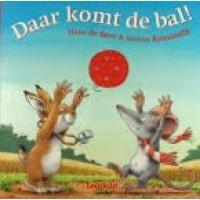 Beer, Hans de en Serena Romanelli: Daar komt de bal! (kartonnen voelboekje)