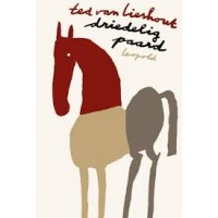 Lieshout, Ted van: Driedelig paard (blokgedichten, beeldsonnetten en tekeningen)