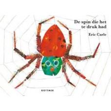 Carle, Eric: De spin die het te druk had ( karton met harde kaft)
