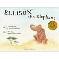 Drachman, Eric met ill. van James Muscarello: Ellison the Elephant ( Book and Audio cd)