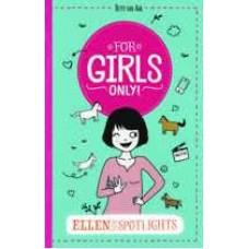 Aar, Hetty van: For girls only 15  Ellen in de spotlights