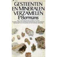 Bormans, P: Gesteenten en mineralen verzamelen