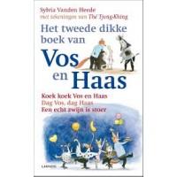 Heede, Sylvia vanden met ill. van The Tjong-Khing: Het tweede dikke boek van Vos en Haas (koekoek  vos en haas/ dag vos, dag haas/ vos en een echt zwijn is stoer) softcover