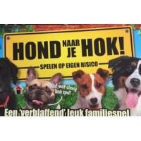 Hond naar je hok! spelen op eigen risico