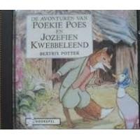Hoorspel op cd:  De avonturen van Poekie Poes en Jozefien Kwebbeleend door Beatrix Potter