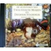 Hoorspel op cd:  De avonturen van Twee stoute muizen en Diederik Stadsmuis door Beatrix Potter