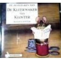 Hoorspel op cd:  De avonturen van de kleermaker van Kloster door Beatrix Potter