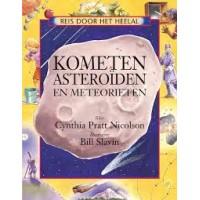 Pratt Nicolson, Cynthia: Reis door het heelal, komete asteroiden en meteorieten