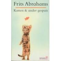 Abrahams, Frits: Katten & ander gespuis