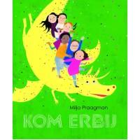 Kinderboekenweek prentenboek 2018:  Kom erbij door Milja Praagman